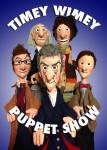 Timey Wimey Puppet Show